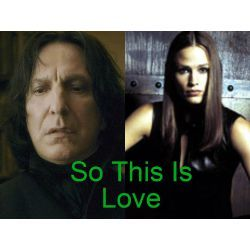 So This Is Love (Severus Snape Love Story!) | Harry potter