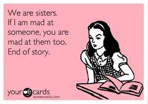 Pin By Julie Ford On Jane Sisters Funny Sister Quotes Funny Sister Quotes
