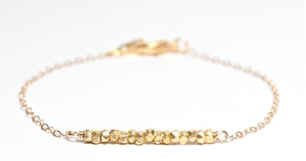 gold nugget bracelet. A natural delicate look, definitely doesn't look flashy. I