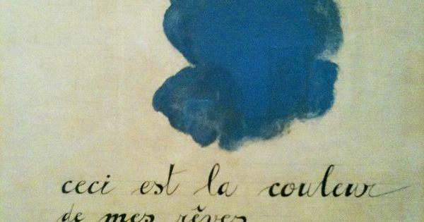 ceci est la couleur de mes rêves. by joan miró. blue?
