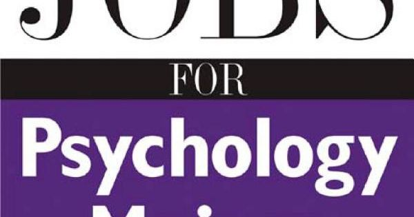 Psychology majors that get jobs