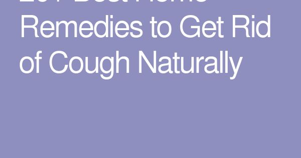 How To Get Rid Of A Persistent Cough Naturally