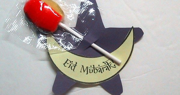 Eid lollipop holder Need to make these fir gifts the kids can