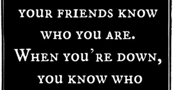 So true. True friends.