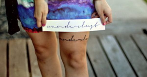 Wanderlust tattoo its the name of my photography and my general state