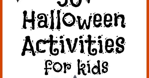 #Halloween Party 50+ super fun Halloween activities for kids! Games, crafts, sensory