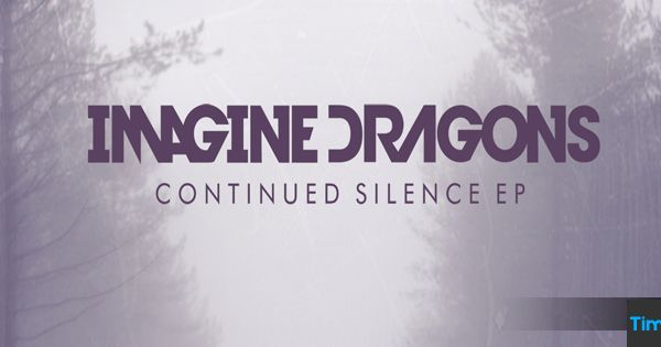Imagine Dragons Continued Silence Ep Timeline Cover ... Imagine Dragons Continued Silence