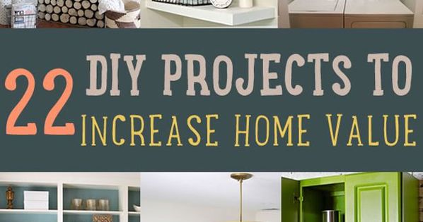 Increase home value projects