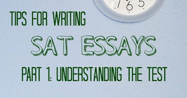 Helpful tips for sat essay