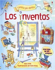 Los Inventos At Ediciones Usborne Inventos Para Niños Ideas Para Inventos Inventos