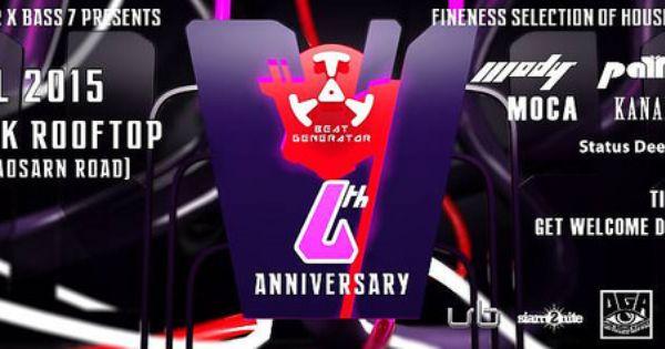 The Bank Bangkok Presents Beat Generator 6th Anniversary Clubbing Thailand