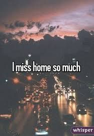 40+ Overwhelming Missing Home Quotes & Sayings | Missing ...