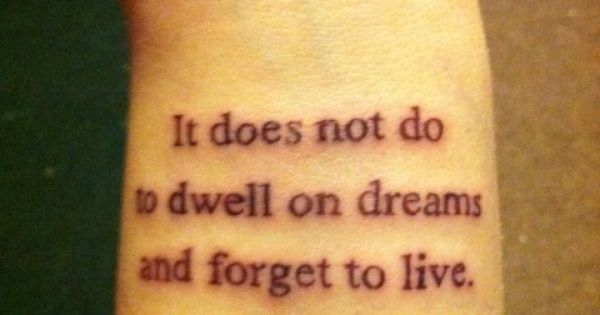 Harry Potter quote. not as a tattoo though.