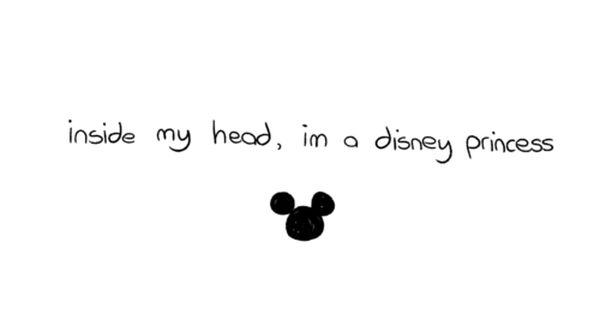 Inside My Head I M A Disney Princess Disney Princess