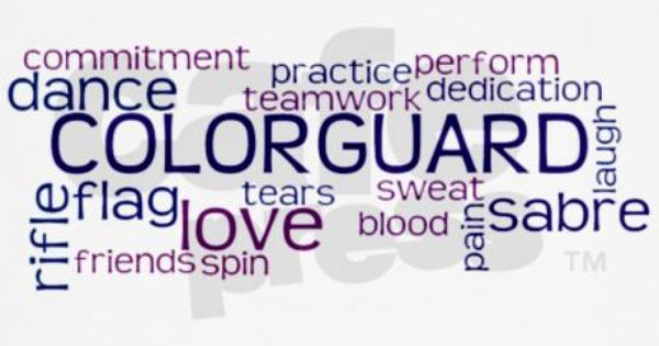 Color Guard Quotes: Words That Describe Colorguard. True Meanings Right Here