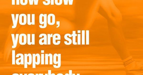 Motivational Fitness Quotes - must always remember this :)
