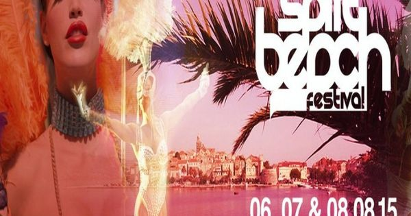 Split Beach Festival 2015 Beach Festival Festivals 2015 Festival