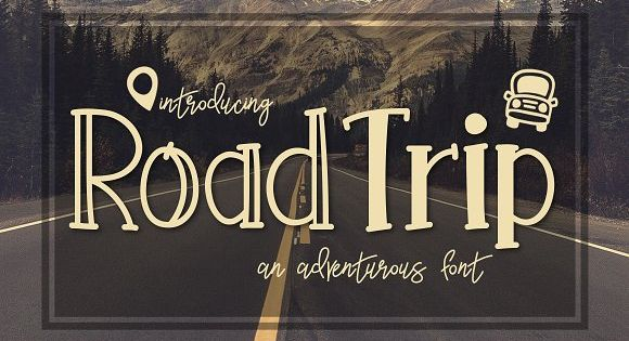 Road Trip a Adventurous Font by Kitaleigh on @creativemarket
