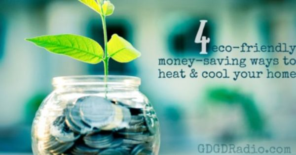 4 Money Saving Eco Friendly Heating Cooling Options Heating