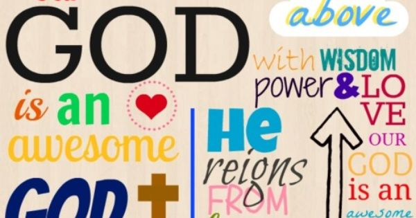 Our God Is An Awesome God Spiritual Songs Our God Inspirational Verses