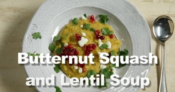 Kitchen Video | Butternut Squash and Red Lentil Soup with Pomegranates ...
