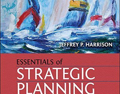 Essentials Of Strategic Planning In Healthcare Gateway To Healthcare Management Healthcare Management Strategic Planning Management Books