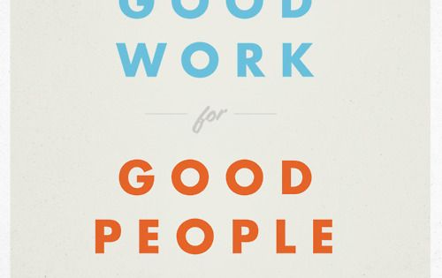do good work for good people quote motivation inspiration quotes sayings word