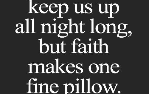 Keep the faith, lose the fear.