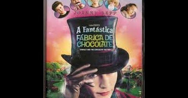 A Fantastica Fabrica De Chocolate Filme Completo Dublado Em