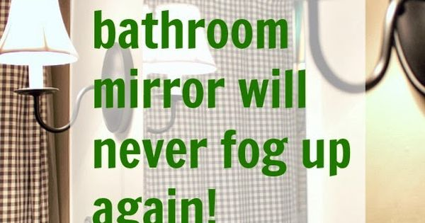 How to keep your bathroom mirror fog free bar house and on - Simple ways keep bathroom mirror fogging ...