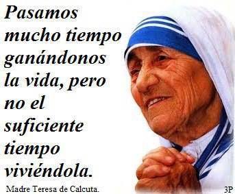 Imágenes Con Frases De Madre Teresa De Calcuta Vivir La Vida Teresa De Calcuta Frases Frases De La Madre Teresa Frases Para Madres