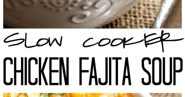This Slow Cooker Chicken Fajita Soup takes 5 minutes to throw into