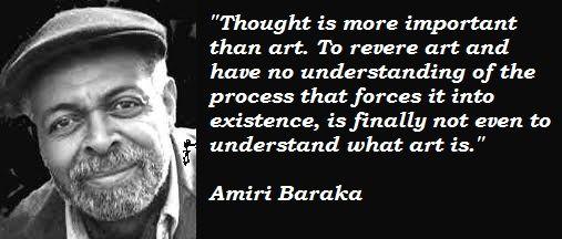 Thought Amiri Baraka Literary Quote Sharing Quotes Essay Analysi