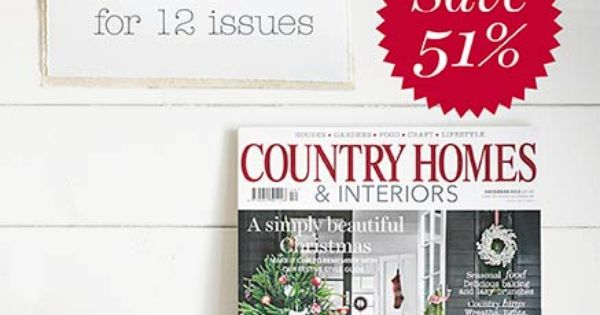 subscription to Country Homes & Interiors from just £24.99. Subscribe ...