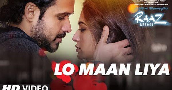 Lo Maan Liya Video Song Raaz Reboot Emraan Hashmi Kriti Kharbanda Gaurav Arora Youtube Raaz Reboot Bollywood Music Videos Bollywood Songs