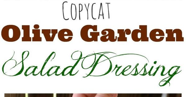 Copycat Olive Garden Salad Dressing Recipe Italian Salad Dressings Italian Salad And Salad