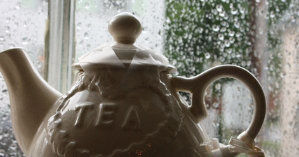 Rainy Day Tea Rainy Days Teas And Hot Teas