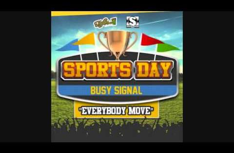 Busy Signal Everybody Move Official Audio Sports Day Riddim Turf Music Ent Stainless Sports Day Busy Signal Silly Songs