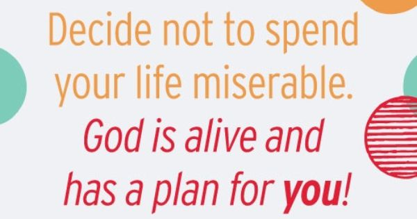 GOD Is Alive And Has A Plan For You!