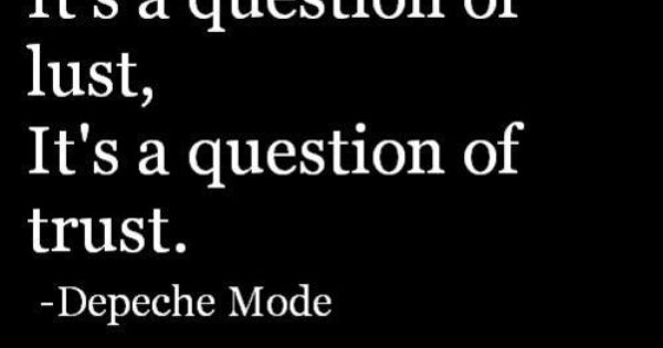a question of lust tumblr quotes pinterest depeche. Black Bedroom Furniture Sets. Home Design Ideas