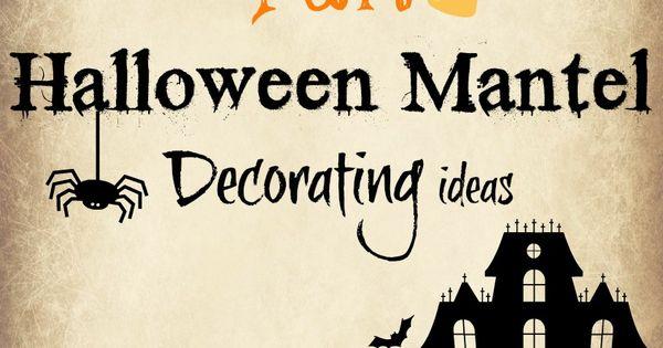 Twenty Halloween Mantel Decorating Ideas - Fox Hollow Cottage