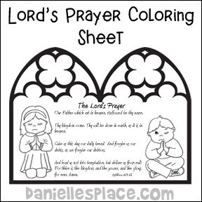 The Lord S Prayer Bible Coloring Sheet From Www Daniellesplace Com Prayer Crafts Lords Prayer Crafts Bible Crafts