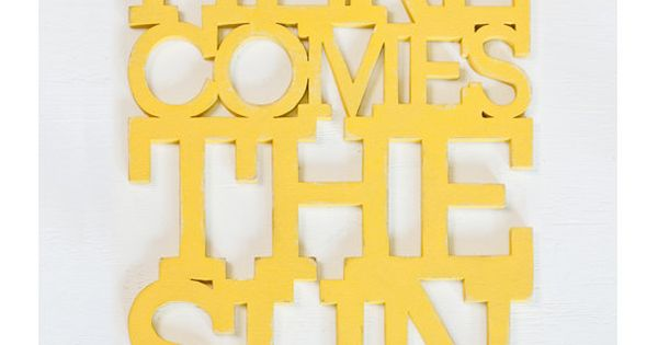 Here Comes the Sun sign from recycled wood by Oh Dier -