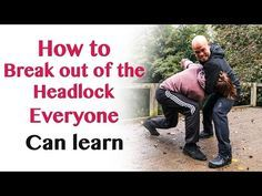 How To Get Out Of A Headlock From Behind