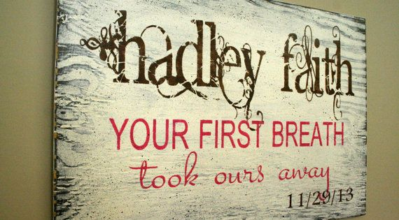 Your First Breath Personalized Nursery Wallhanging Custom Nursery Sign Shabby Chic Nursery