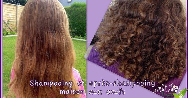 Shampooing et apr s shampooing maison aux ufs les for Apres shampooing maison