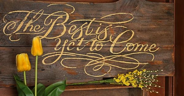 Love this sign quote yellow rustic country