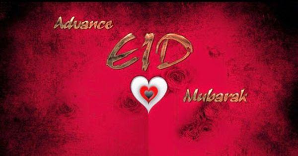 Advance Eid Mubarak Pictures Images For Facebook Eid Mubarak Pic Eid Mubarak Wishes Images Eid Mubarak