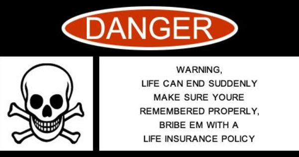 Warning Life Can End Suddenly Make Sure You Re Remembered