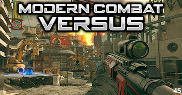 Modern Combat Versus 6 V0 6 1 Mod For Android Full Apk Data Mod Apk Free Download For Android Mobile Games Hac Best Android Games Combat Android Mobile Games